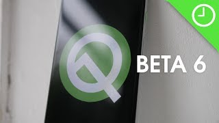 Android Q Beta 6: Top new features!