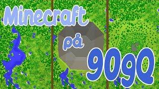 Minecraft på 90gQ Toffes Flygande Ö