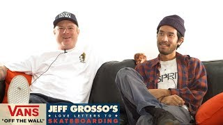 Loveletters Season 8: Unleashed the East- Part 2 | Jeff Grosso's Loveletters to Skateboarding | VANS
