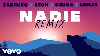 Farruko, Ozuna, Lunay - Nadie (Remix - Official Lyric ) ft. Sech, Sharo Towers