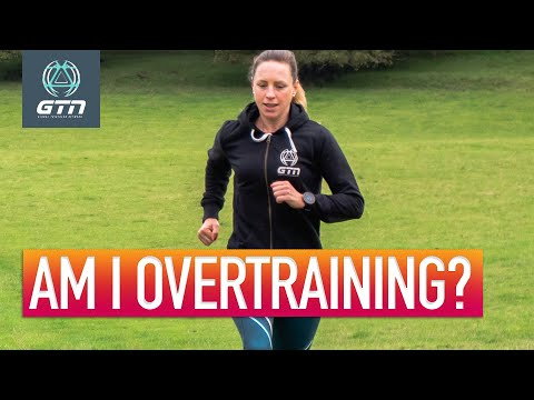 Are You Training Too Much?   Signs & Tips To Spot Overtraining