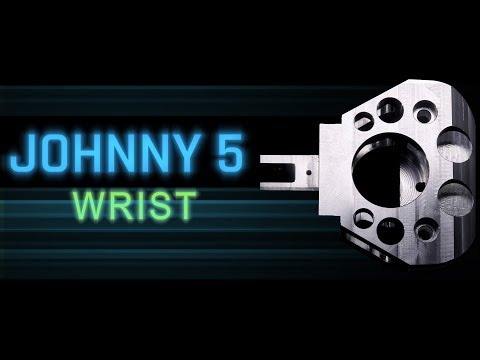 Johnny 5 Robot Build:  Machining his Wrist!