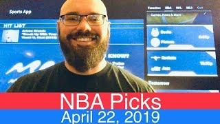 NBA Picks (4-22-19)   Playoffs Basketball Sports Betting Predictions   Vegas   April 22, 2019