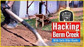 Seth Let Me Hack Berm Creek   Backyard Mountain bike Trail Buillding