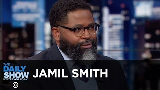Jamil Smith - How Trumpism Prevails Even as Trump Is Refuted | The Daily Show