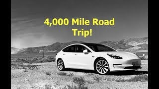 4,000 Mile Tesla Model 3 Road Trip