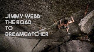 Jimmy Webb: Dreamcatcher (9a/5.14d)