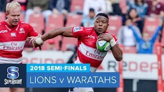HIGHLIGHTS: 2018 Super Rugby Semi-Finals: Lions v Waratahs