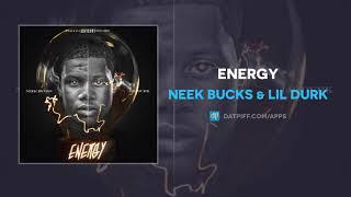 Neek Bucks & Lil Durk ″Energy″ (AUDIO)