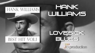 Hank Williams - Lovesick Blues