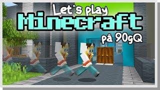 LP Minecraft på 90gQ #92 - Slut på lagg!