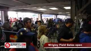 Wrigley Field gates are open