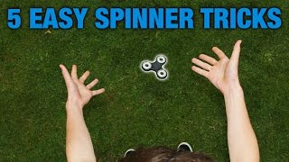 5 EASY FIDGET SPINNER TRICKS FOR BEGINNERS (TOP 5)