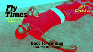 Wiz Khalifa - Bacc To Winning feat. Ty Dolla $ign