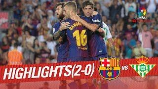 Resumen de FC Barcelona vs Real Betis (2-0)