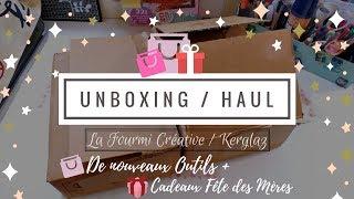Unboxing / Haul : La Fourmi Créative et Kerglaz...
