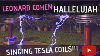 Hallelujah by Leonard Cohen on Twin Singing Tesla Coils (Bobinas de Tesla)