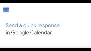 How To: Send a Quick Response in Google Calendar