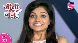 Jeannie Aur Juju - जैनी और जुजु - Episode 279 - 17th August, 2017