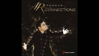 Mann Chandra - Connections - A.R.Rahman