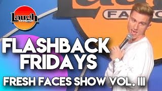 Flashback Fridays   Fresh Faces Show Vol. III   Laugh Factory Stand Up Comedy
