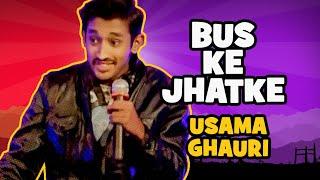 Bus Ke Jhatke   The Laughing Stock - S02E08   Usama Khan Ghauri   Stand-Up Comedy   The Circus