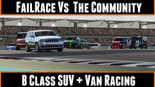 FailRace Vs The Community B Class SUV + Van Racing