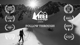 REI Presents: Follow Through