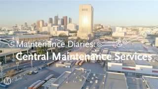 Maintenance Diaries: Central Maintenance Facility