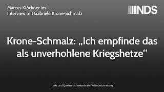 """Krone-Schmalz: """"Ich empfinde das als unverhohlene Kriegshetze""""   Marcus Klöckner Interview"""