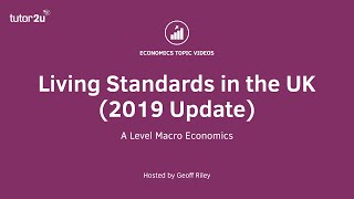 Living Standards in the UK (2019 Update)