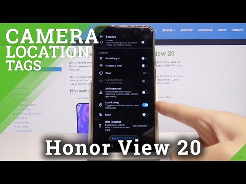How to Activate Location Tags on Honor View 20 - Camera Geotags
