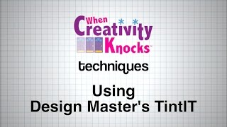 How To Use Design Master's TintIT
