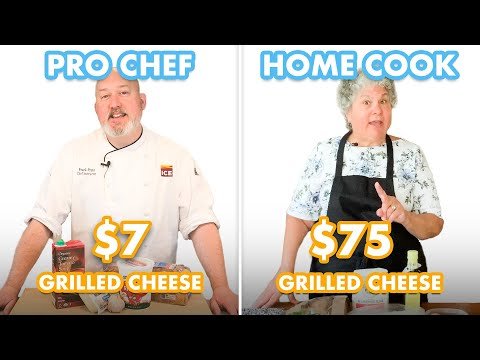 $75 vs $7 Grilled Cheese: Pro Chef & Home Cook Swap Ingredients | Epicurious