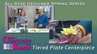 All-Star Designers Spring Series: Tiered Plate Centerpiece