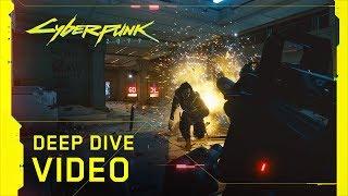 Cyberpunk 2077 – Deep Dive