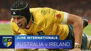 2018 June Test Series: First test - Australia v Ireland