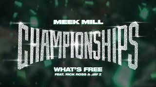Meek Mill - What's Free feat. Rick Ross & Jay Z