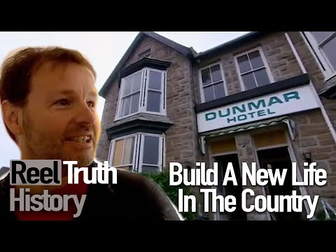 Cornish Hotel Renovation (Build A New Life In The Country) | Reel Truth History Documentary