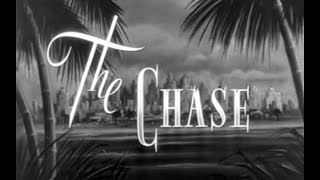 Psychological Thriller Film Noir Movie - The Chase (1946)