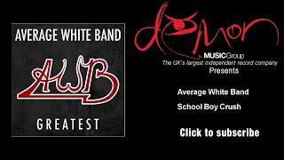 Average White Band - School Boy Crush