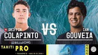 Griffin Colapinto vs. Ian Gouveia - Round Two, Heat 5 - Tahiti Pro Teahupo'o 2018