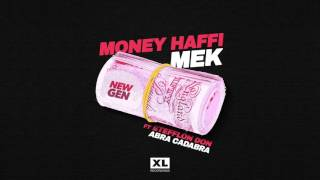New Gen - Money Haffi Mek (ft Stefflon Don & Abra Cadabra)
