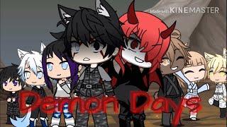 "Demon Days (GLMM) Part 2 of ""Fang"" (swear warning)"