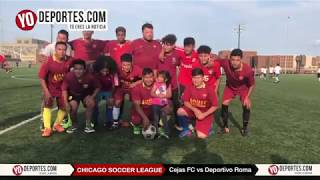 Deportivo Roma vs. Cejas FC Chicago Chicago Soccer League
