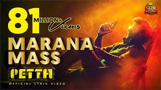 Marana Mass Lyric – Petta | Superstar Rajinikanth | Sun Pictures | Karthik Subbaraj |Anirudh