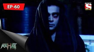 Aahat - আহত 6 - Ep 60 - 21st October, 2017