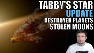 Tabby's Star Update: Stolen Moon and Destroyed Planet Caused Dimming