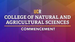UCR CNAS Commencement Ceremony