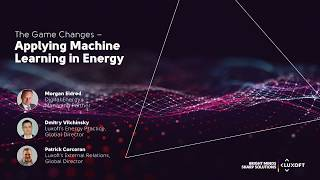 The Game Changes – Applying Machine Learning in Energy